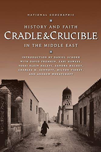 9780792269151: Cradle and Crucible : History and Faith in the Middle East