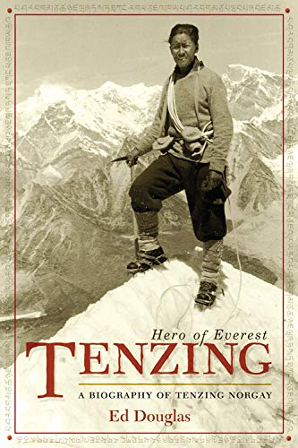 9780792269830: Tenzing: Hero of Everest : A Biography of Tenzing Norgay