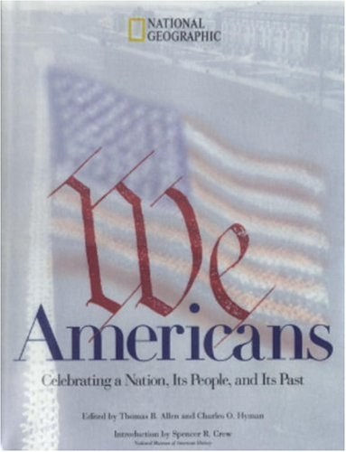 9780792270058: We Americans: Who We Are, Where We've Been