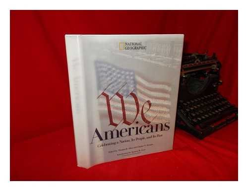 9780792270072: We Americans: Celebrating a Nation, Its People, and Its Past