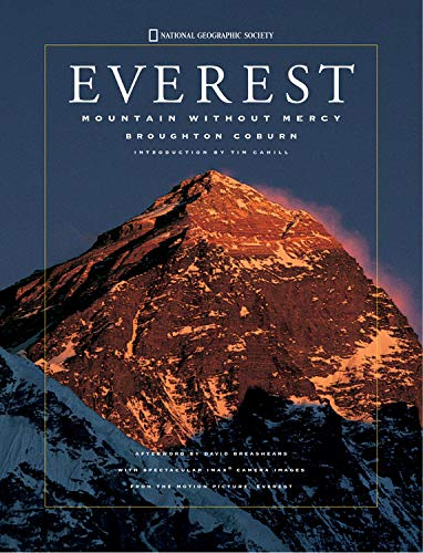Everest: Mountain Without Mercy: Coburn, Broughton, and Cahill, Tim (Introduction by), and ...