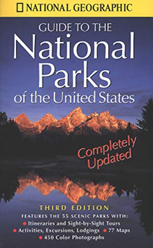 9780792270287: National Geographic's Guide to the National Parks of the United States: Third Edition (National Geographic Guide to National Parks of the United States)