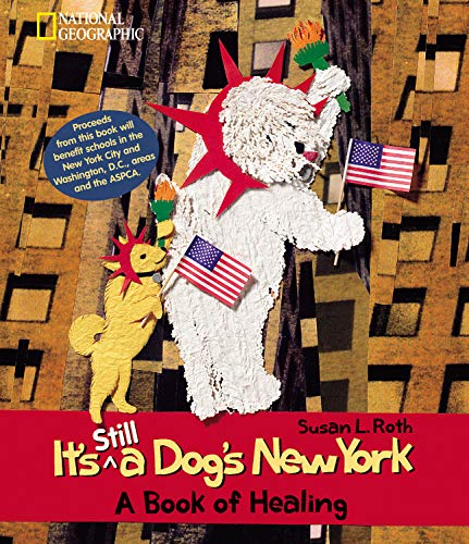 9780792270508: It's Still a Dogs New York: A Book of Healing
