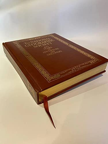 The National Geographic Society 100 Years of Adventure and Discovery: C.D.B. Bryan