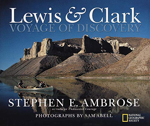 Lewis & Clark -- Voyage of Discovery: Ambrose, Stephen E.