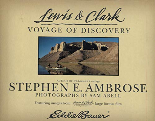 Lewis & Clark: Voyage of Discovery: Ambrose, Stephen E.