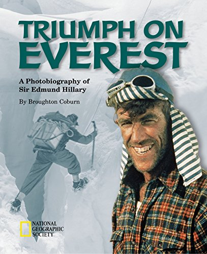 Triumph on Everest: A Photobiography of Sir Edmund Hillary (Photobiographies): Coburn, Broughton **...