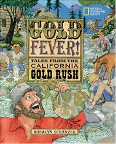 Gold Fever: Schanzer, Rosalyn