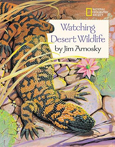 9780792273042: Watching Desert Wildlife (Watching Wildlife With Jim Arnosky)