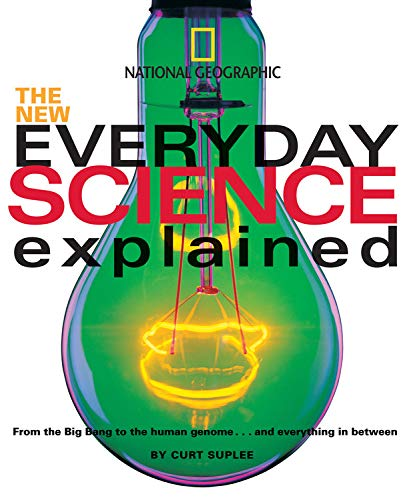 9780792273578: New Everyday Science Explained: From the Big Bang to the human genome...and everything in between