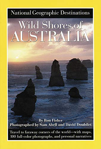 9780792273622: National Geographic Destinations, Wild Shores of Australia (NG Destinations)