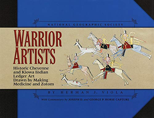 Warrior Artists: Historic Cheyenne and Kiowa Indian Ledger Art