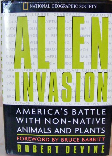 9780792273721: Alien Invasion: America's Battle With Non-Native Animals and Plants