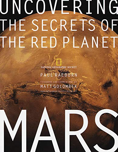 UNCOVERING SECRETS OF RED PLANET: MARS