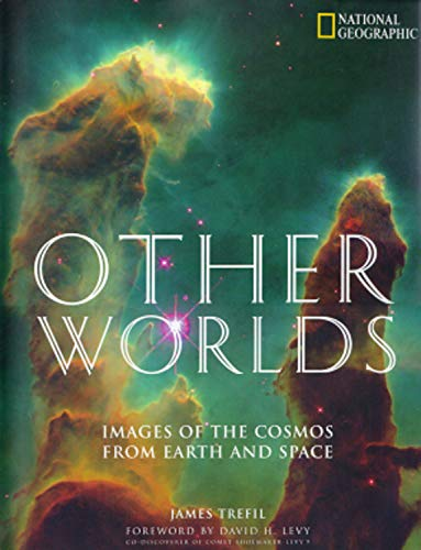 Other Worlds: The Solar System And Beyond: Trefil, James