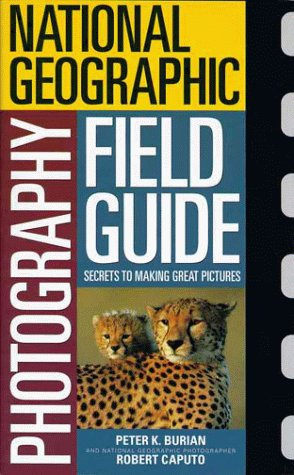 9780792274988: National Geographic Photography Field Guide: Aecrets to Making Great Pictures