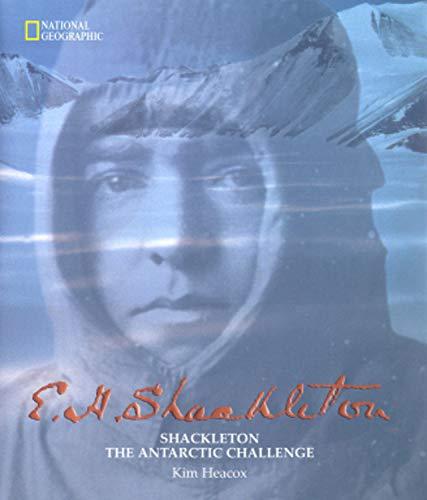 Shackleton: The Antarctic Challenge: Heacox, Kim