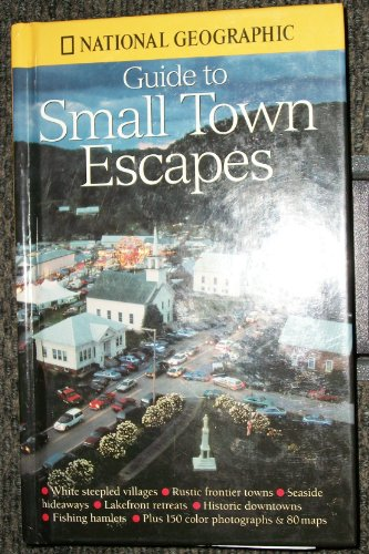 9780792275831: Guide to Small Town Escapes