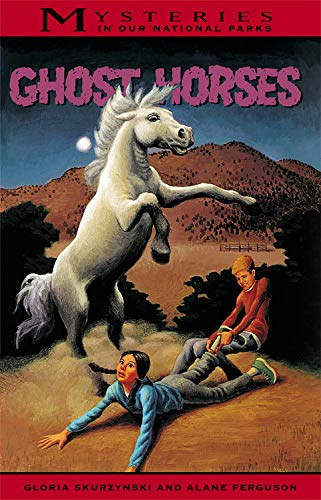 9780792276678: Ghost Horses (Mysteries in Our National Parks, Book 6)
