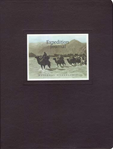 National Geographic Expedition Journal: National Geographic Society