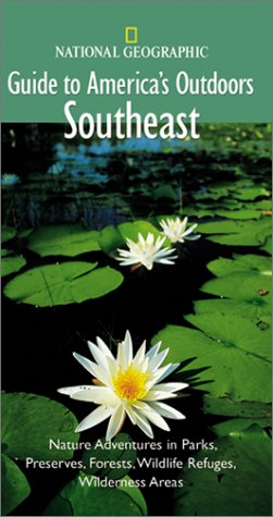 9780792277521: National Geographic Guide to America's Outdoors: Southeast (NG Guide to America's Outdoor)