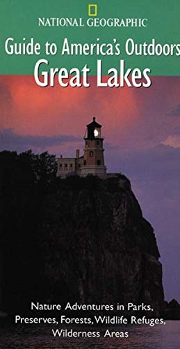9780792277545: National Geographic Guide to America's Outdoors: Great Lakes (NG Guide to America's Outdoor)