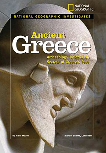9780792278269: National Geographic Investigates: Ancient Greece: Archaeology Unlocks the Secrets of Ancient Greece