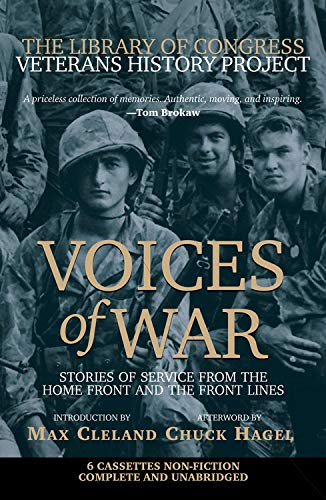 9780792278399: Voices of War Cassette: Stories of Service from the Homefront and the Frontlines (The Library of Congress Veterans History Project)