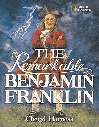 9780792278825: The Remarkable Benjamin Franklin (National Geographic)