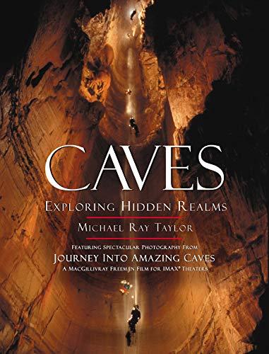9780792279044: Caves: Exploring Hidden Realms
