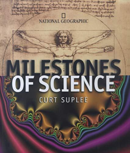 Milestones of Science: The History of Humankind's: Suplee, Curt