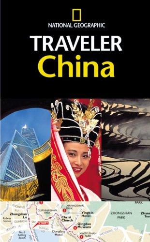 9780792279211: The National Geographic Traveler China