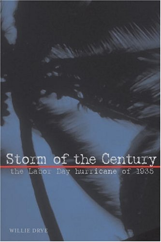 9780792280101: Storm of the Century: The Labor Day Hurricane of 1935 (Adventure Press)