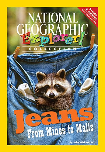 9780792280330: Explorer Books (Pathfinder Social Studies: People and Cultures): Jeans: From Mines To Malls