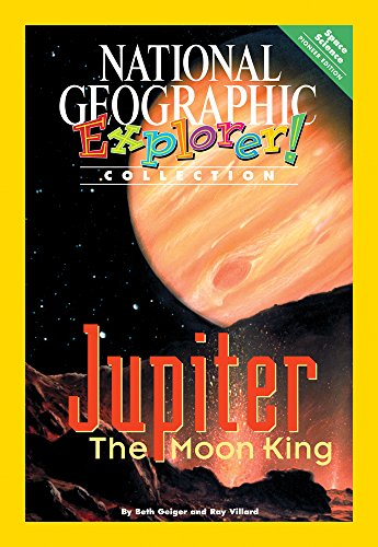 9780792281832: Explorer Books (Pioneer Science: Space Science): Jupiter: The Moon King