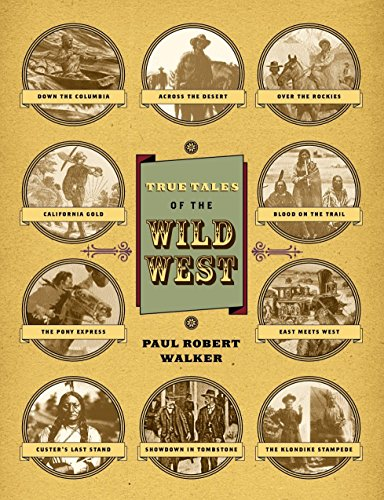 9780792282181: True Tales Of The Wild West