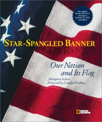 9780792282518: Star-Spangled Banner: Our Nation and Its Flag