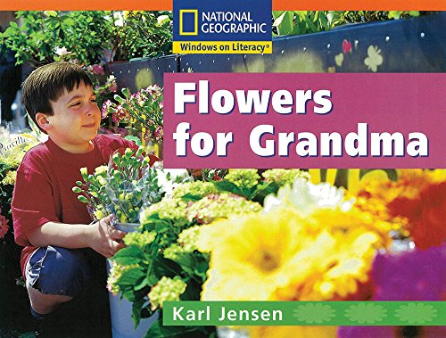 Flowers for Grandma: Karl Jensen; Nonie