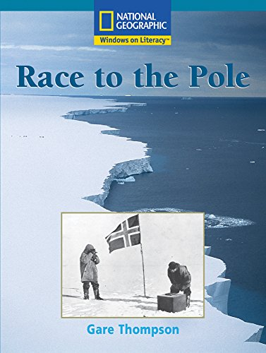 9780792284987: Race to the Pole (Windows on Literacy, Fluent Plus: Language, Literacy, and Vocabulary)