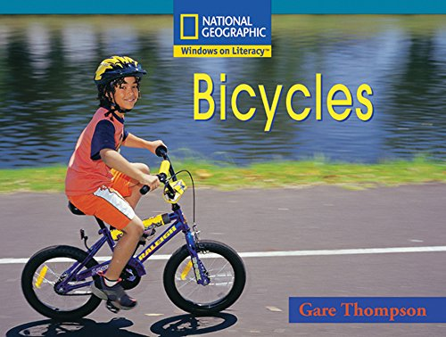 9780792285236: Windows on Literacy Fluent Plus (Social Studies: Technology): Bicycles (Windows on Literacy, Fluent Plus: Language, Literacy, and Vocabulary)