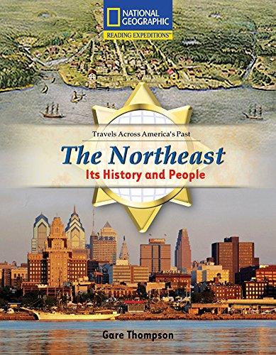 9780792286110: Reading Expeditions (Social Studies: Travels Across America's Past): The Northeast: Its History and People