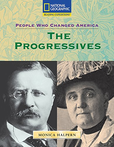 9780792286240: Reading Expeditions (Social Studies: People Who Changed America): The Progressives (Nonfiction Reading and Writing Workshops)