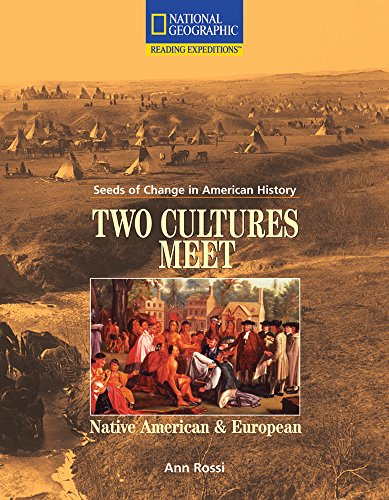 Two cultures meet: Native American and European (Reading expeditions series): Ann Rossi