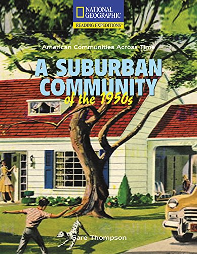 a suburban community of the 1950s reading expeditions series gare thompson barbara