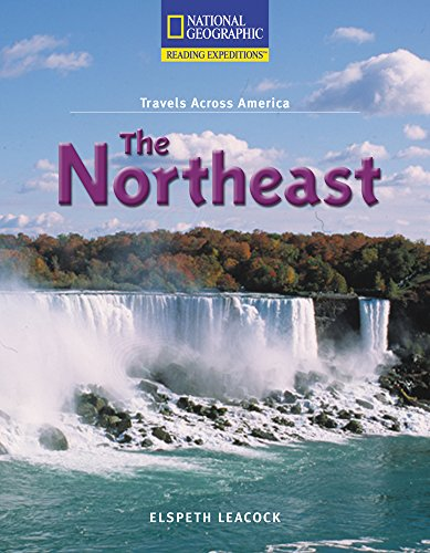 Reading Expeditions (Social Studies: Travels Across America): The Northeast (Nonfiction Reading and Writing Workshops) (0792286936) by National Geographic Learning