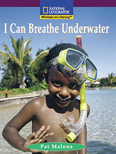 9780792287131: I Can Breathe Underwater (Windows on Literacy, Early; Social Studies)