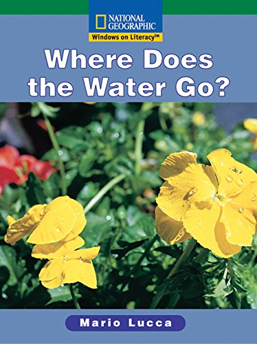 9780792287346: Windows on Literacy Fluent (Science: Science Inquiry): Where Does the Water Go? (Rise and Shine)