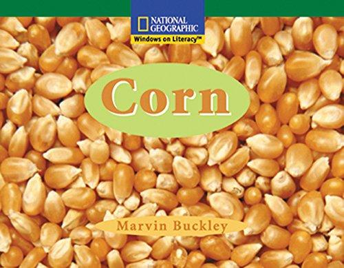 Windows on Literacy Fluent (Social Studies: Economics/Government): Corn (Avenues): National ...
