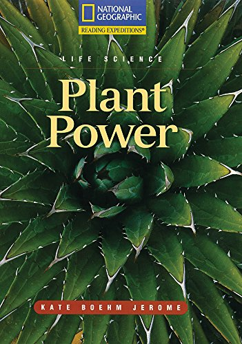 9780792288602: Reading Expeditions (Science: Life Science): Plant Power (Nonfiction Reading and Writing Workshops)