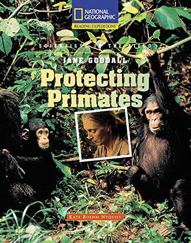 9780792288831: Reading Expeditions (Science: Scientists in the Field): Jane Goodall: Protecting Primates (Rise and Shine)